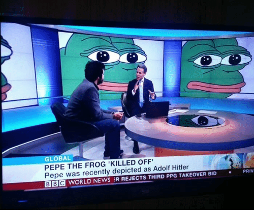 Pepe The: GLOBAL  PEPE THE FROG 'KILLED OFF  Pepe was recently depicted as Adolf Hitler  BE WORLD NEWS :R REJECTS THIRD PPG TAKEOVER BID  PRIV  .