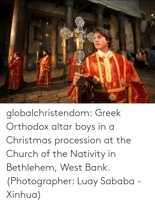 nativity: globalchristendom: Greek Orthodox altar boys in a Christmas procession at the Church of the Nativity in Bethlehem, West Bank. (Photographer: Luay Sababa - Xinhua)