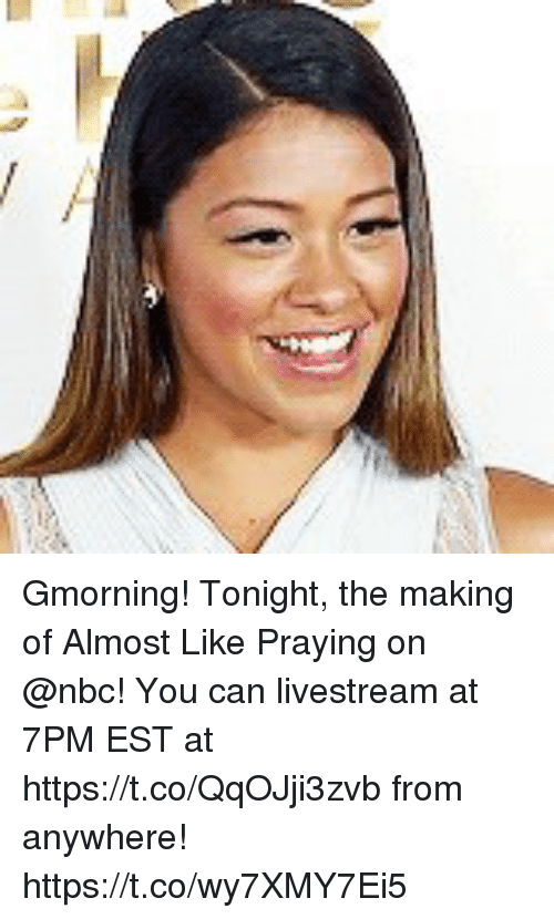 livestream: Gmorning! Tonight, the making of Almost Like Praying on @nbc! You can livestream at 7PM EST at https://t.co/QqOJji3zvb from anywhere! https://t.co/wy7XMY7Ei5