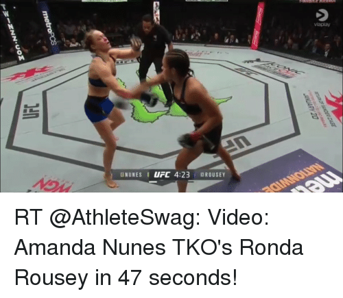 Ronda Rousey, Sports, and Ufc: GNUNES I UFC 4:23 OROUSEY  viaplay RT @AthleteSwag: Video: Amanda Nunes TKO's Ronda Rousey in 47 seconds!