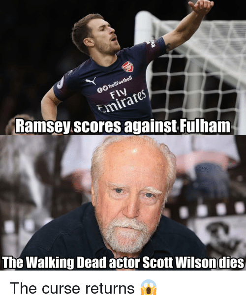 the walking: GO TrollFootball  FIV  mirate  Ramsey.scores against Fulham  The Walking Dead actor Scott Wilsondies The curse returns 😱