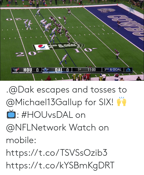 Memes, Pepsi, and Goal: &GOAL  RD  pepsi  3 HOU 0  DAL 0  1ST  11:00  3RD & GOAL .@Dak escapes and tosses to @Michael13Gallup for SIX! 🙌  📺: #HOUvsDAL on @NFLNetwork Watch on mobile: https://t.co/TSVSsOzib3 https://t.co/kYSBmKgDRT