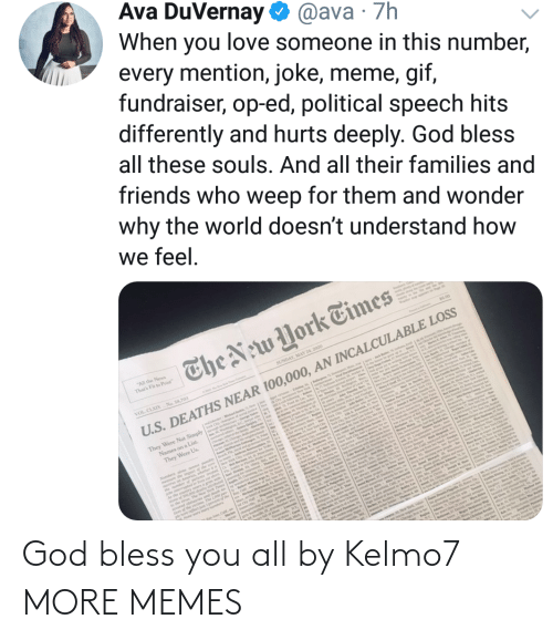 bless: God bless you all by Kelmo7 MORE MEMES