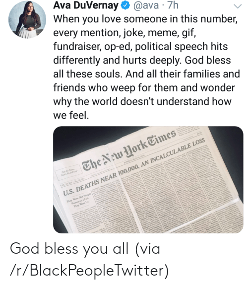 bless: God bless you all (via /r/BlackPeopleTwitter)