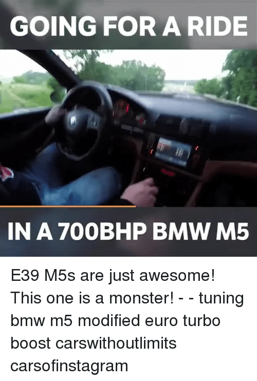 Awesomness: GOING FOR A RIDE  IN A 700BHP BMW M5 E39 M5s are just awesome! This one is a monster! - - tuning bmw m5 modified euro turbo boost carswithoutlimits carsofinstagram