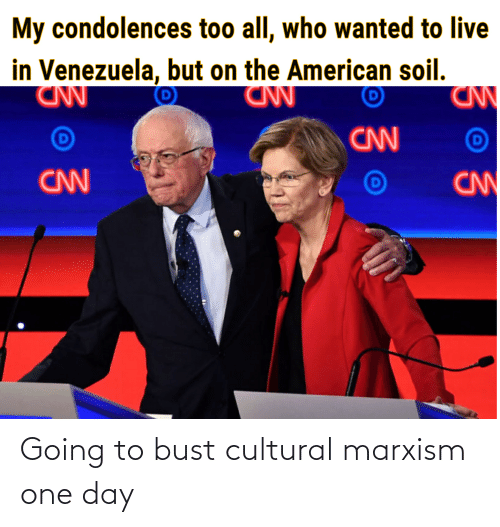 bust: Going to bust cultural marxism one day