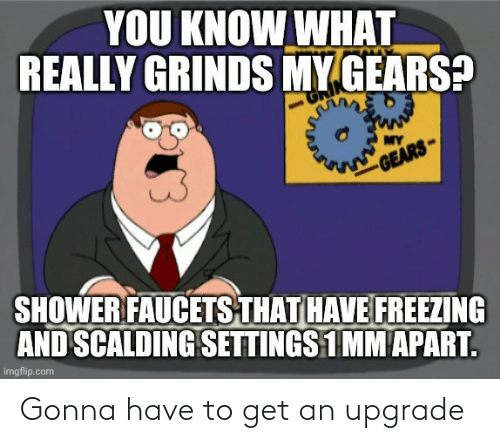 gonna: Gonna have to get an upgrade