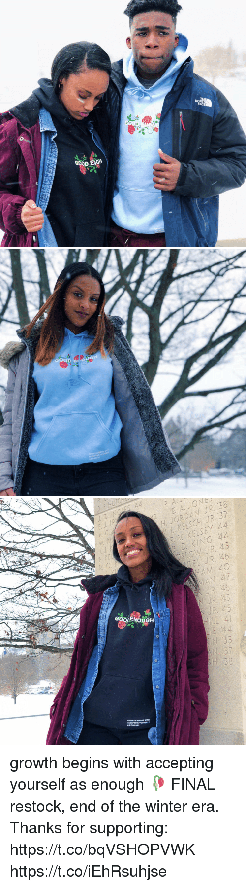 Funny, Winter, and Good: GOOD ENGH   P HUTCH  E I  A. G.d  H JORDANJR 38  R V KELSEY 44  B. D KING 44  247  GOOLENOUGH  LL 4  GROWTH BEGINS WITH  AS ENOUGH growth begins with accepting yourself as enough 🥀  FINAL restock, end of the winter era. Thanks for supporting: https://t.co/bqVSHOPVWK https://t.co/iEhRsuhjse