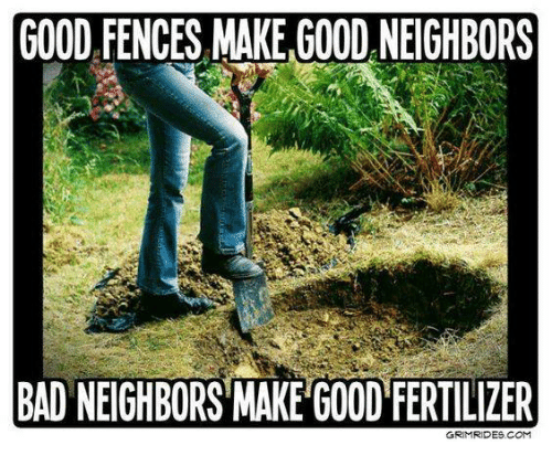 Funny Memes For Neighbors : Best memes about bad neighbors