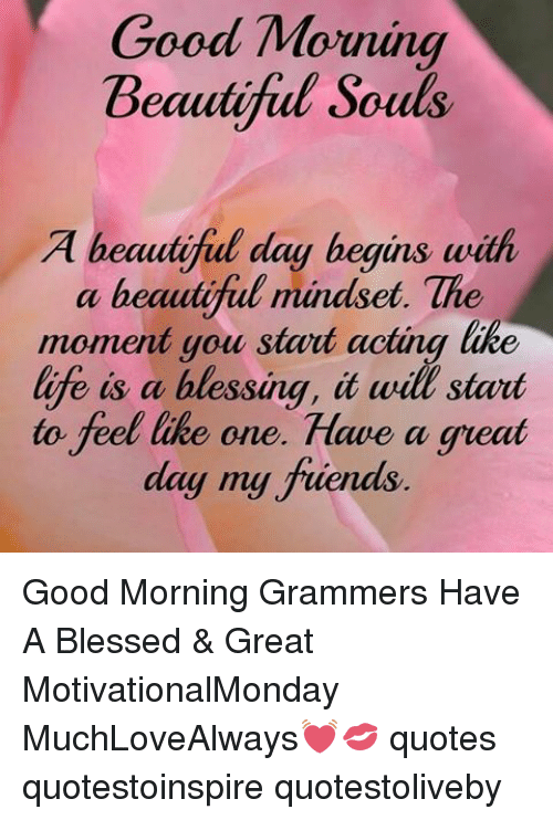 A Beautiful Day Begins With A Beautiful Mindset Quote Good Morning Be...