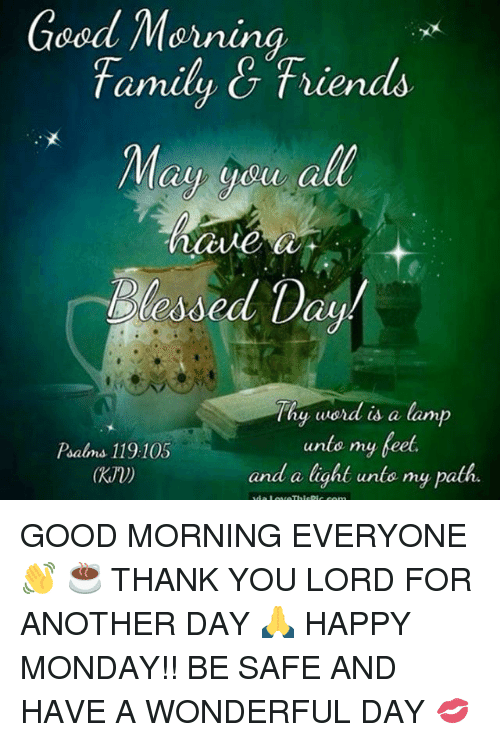 Japanese Word For Good Morning Everyone : Good morning family g friends thy word is a lamp unto my