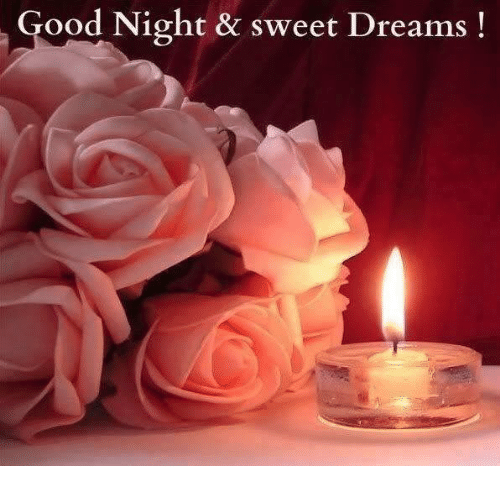 good night sweet dreams: Good Night & sweet Dreams!