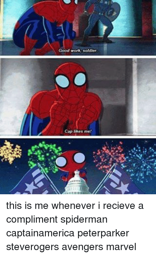 avenged: Good work, soldier.  Cap likes me! this is me whenever i recieve a compliment spiderman captainamerica peterparker steverogers avengers marvel