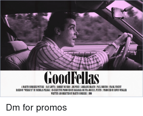 """Produced By: GoodFellas  A MARTIN SCORSESE PICTURE RAY LIOTTA 