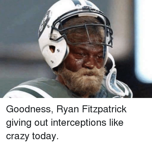 Ryan Fitzpatrick: Goodness, Ryan Fitzpatrick giving out interceptions like crazy today.