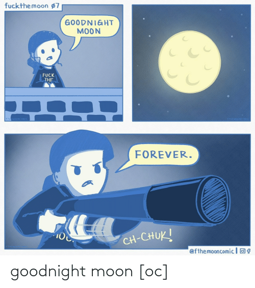 goodnight: goodnight moon [oc]