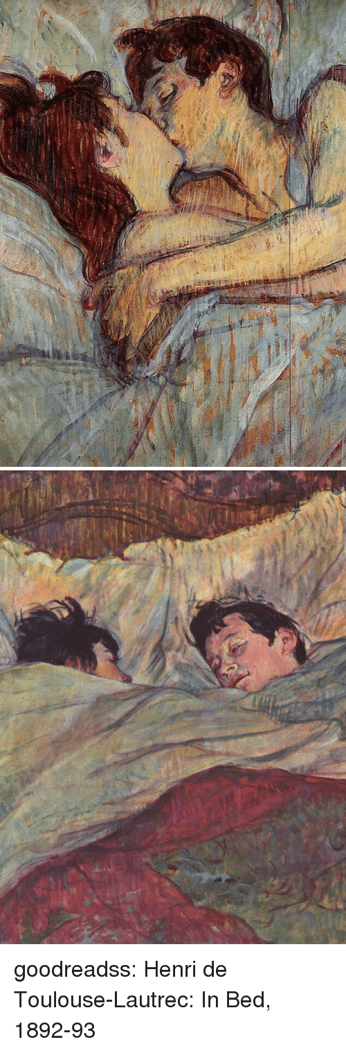 henri: goodreadss:  Henri de Toulouse-Lautrec: In Bed, 1892-93