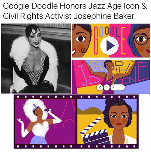 Google, Memes, and Doodle: Google Doodle Honors Jazz Age Icon &  Civil Rights Activist Josephine Baker.  0 L