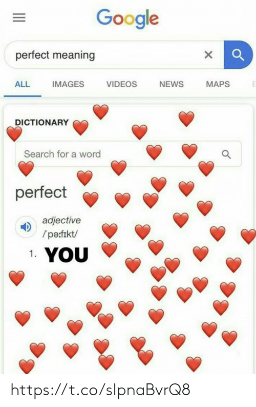 Dictionary: Google  perfect meaning  ALL IMAGES VIDEOS NEWS MAPS  DICTIONARY  Search for a word  perfect  adjective  0  /pe:frkt/  1. https://t.co/sIpnaBvrQ8