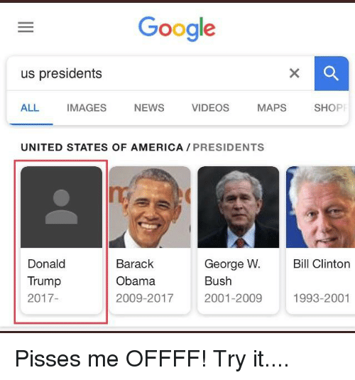 clinton bush: Google  us presidents  ALL IMAGES NEWS VIDEOS MAPS SHOP  UNITED STATES OF AMERICA PRESIDENTS  Donald  Trump  2017  Barack  Obama  2009-2017  George W. l Clinton  Bush  2001-2009  1993-2001