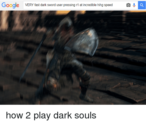 Love Each Other When Two Souls: Search This Is Dark Souls Memes On Me.me