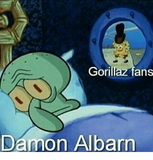 Funny Gorillaz Memes Of 2017 On SIZZLE Deadly