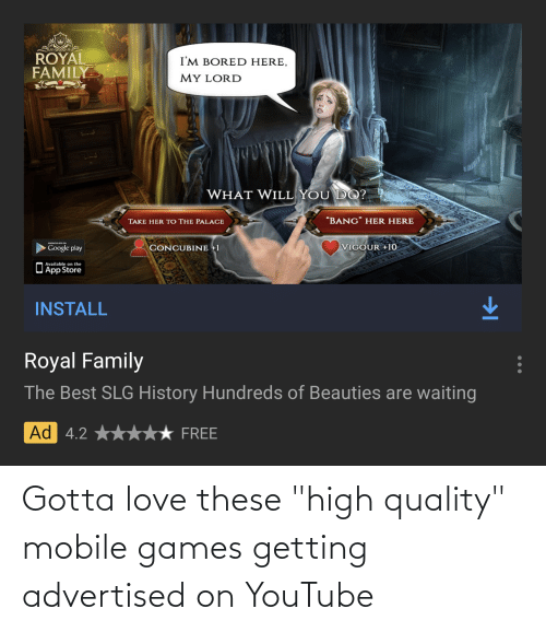 """mobile games: Gotta love these """"high quality"""" mobile games getting advertised on YouTube"""