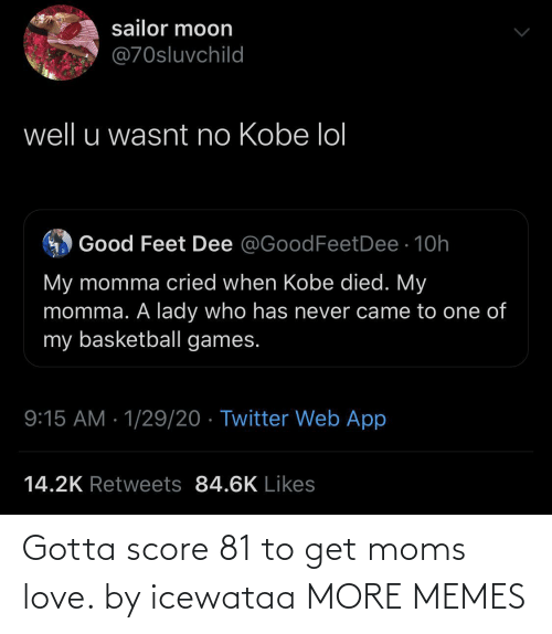 score: Gotta score 81 to get moms love. by icewataa MORE MEMES