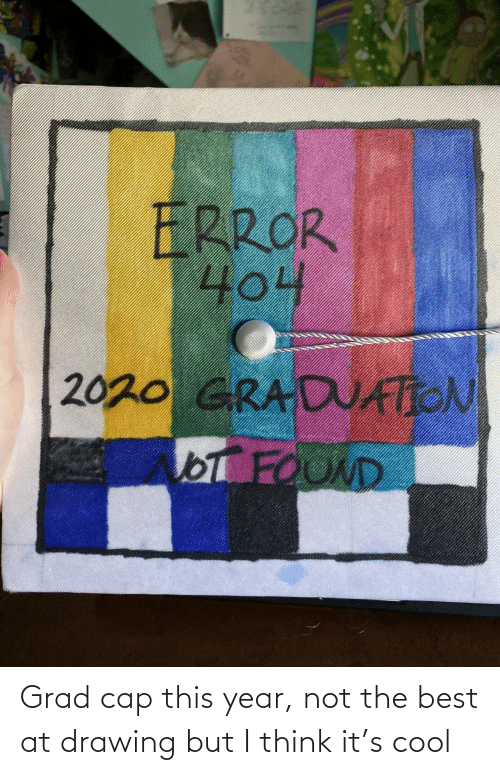 drawing: Grad cap this year, not the best at drawing but I think it's cool