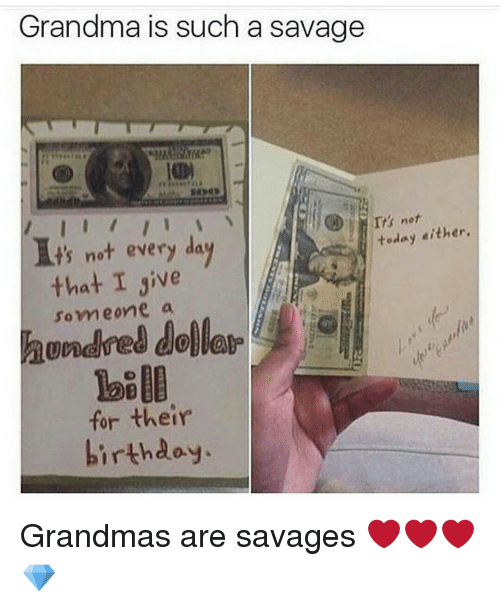 Funny Birthday Meme For Grandma : Funny and savage memes of on sizzle
