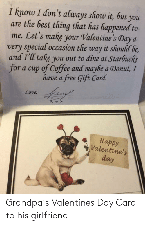 valentines day card: Grandpa's Valentines Day Card to his girlfriend