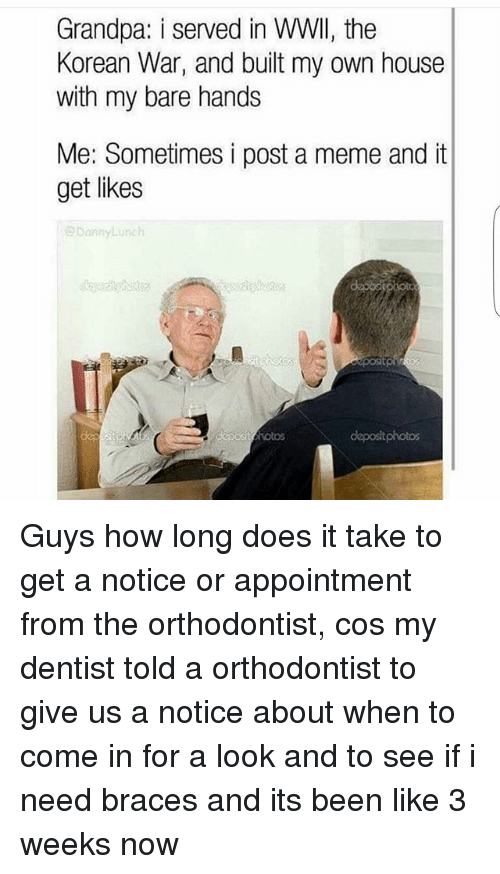 how long does it take to deliver a letter 25 best memes about orthodontist orthodontist memes 39266