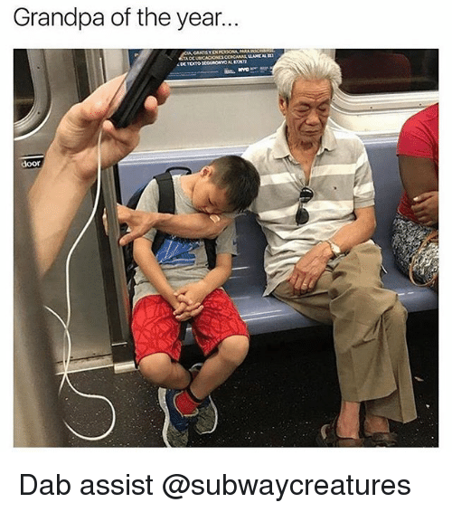 Funny, Meme, and Grandpa: Grandpa of the year..  door Dab assist @subwaycreatures