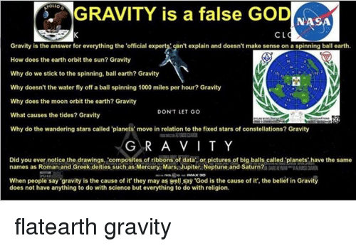 gravity is a false nasa cl gravity is the answer for