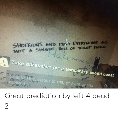 left 4 dead: Great prediction by left 4 dead 2