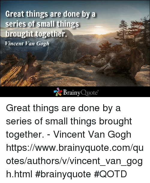 Small Great Things Quote: 25+ Best Memes About Quotes