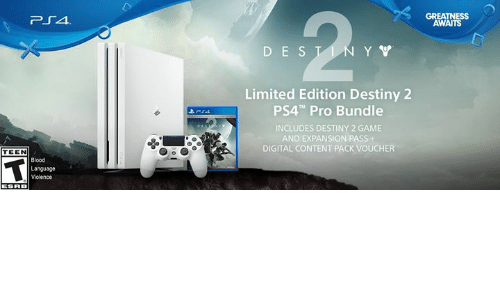 GREATNESS AWAITS D E S Limited Edition Destiny 2 PS4 Pro Bundle INCLUDES DESTINY 2 GAME AND ...