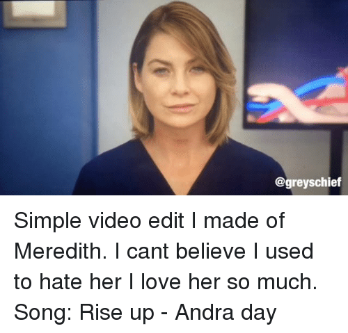 Rise Up Andra Day: Chief Simple Video Edit I Made Of Meredith I Cant Believe