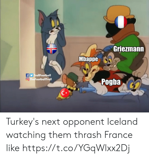 Iceland: Griezmann  Mbappe  TrollFootball  The FootballTroll  Pogba Turkey's next opponent Iceland watching them thrash France like https://t.co/YGqWlxx2Dj