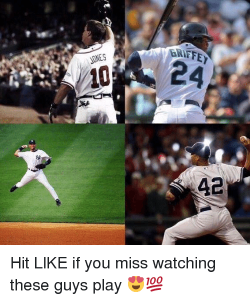 Mlb, Play, and You: GRIFFEY  JONES  24  42 Hit LlKE  if you miss watching these guys play 😍💯