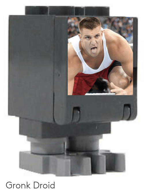 gronk: Gronk Droid