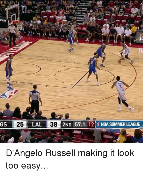 Nba, Sports, and Summer: GS 25 LAL  38 2ND 57.1 12 NBA SUMMER LEAGUE D'Angelo Russell making it look too easy...