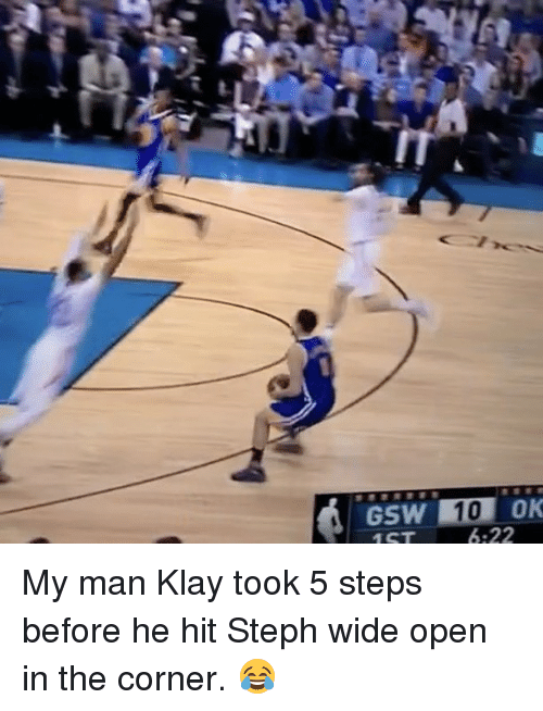 Basketball, Golden State Warriors, and Sports: GSW  10 OK My man Klay took 5 steps before he hit Steph wide open in the corner. 😂