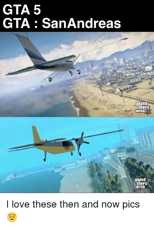 Gta 5: GTA 5  GTA : SanAndreas  gnand  eF  Rand  hert I love these then and now pics 😌