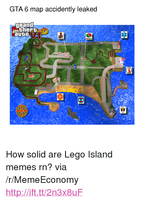 "gta 6: GTA 6 map accidently leaked  TD  auto  Octan <p>How solid are Lego Island memes rn? via /r/MemeEconomy <a href=""http://ift.tt/2n3x8uF"">http://ift.tt/2n3x8uF</a></p>"