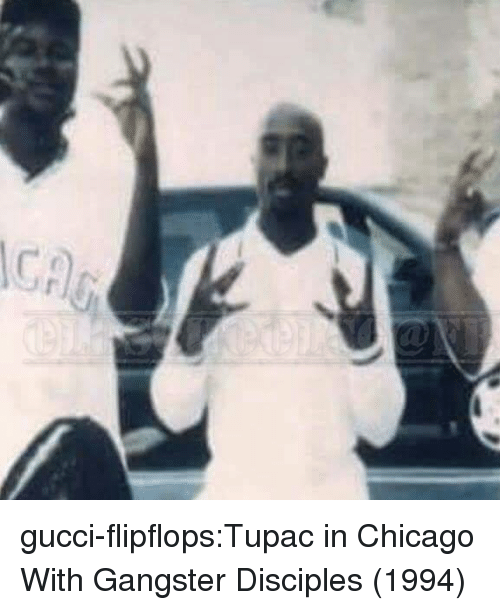 Tupac: gucci-flipflops:Tupac in Chicago With Gangster Disciples (1994)