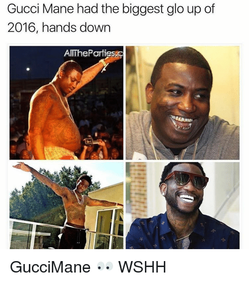 Glo up: Gucci Mane had the biggest glo up of  2016, hands down  AITheParfi GucciMane 👀 WSHH