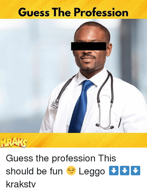 Guess The Memes Answers Roblox: 25+ Best Memes About Profession