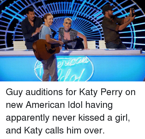 American Idol, Apparently, and Funny: Guy auditions for Katy Perry on new American Idol having apparently never kissed a girl, and Katy calls him over.