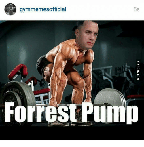 Gym Memes Official: gymmemesofficial  Forrest Pump